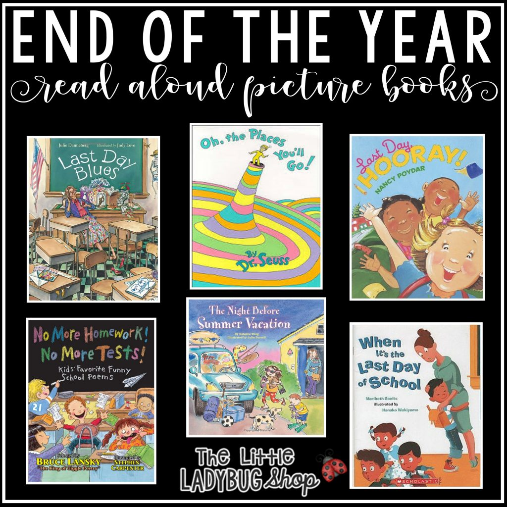 End of School Year Activities, Books and Ideas