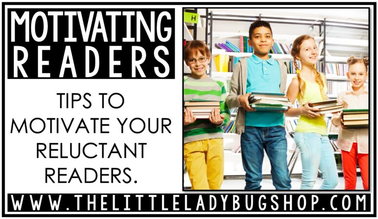 Strategies to Help Motivate Reluctant Readers