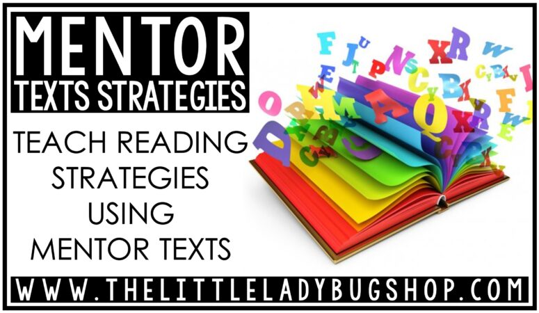 Mentor Texts to Teach Reading Comprehension Strategies