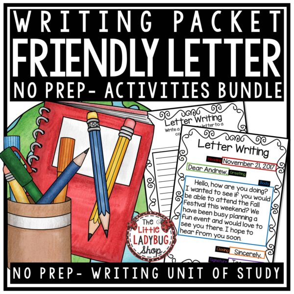 Friendly Letter Writing Unit for 2nd grade, 3rd grade, home school