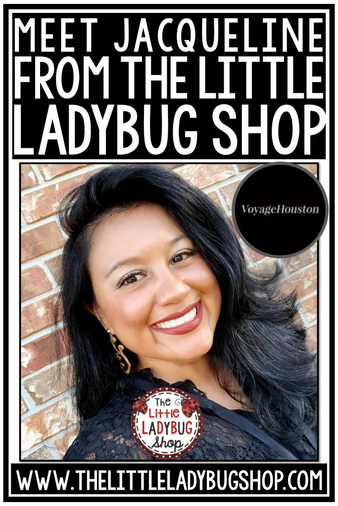 Meet Jacqueline from The Little Ladybug Shop in Texas. She is a curriculum writer, consultant and upper elementary teacher. She is featured in Voyage Magazine.