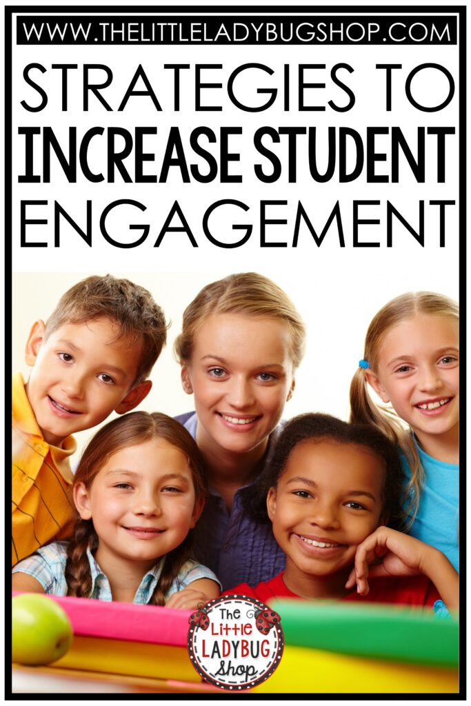 Increase Student Engagement Strategies Elementary