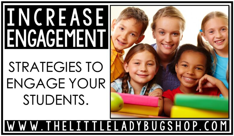 Strategies to Increase Student Engagement