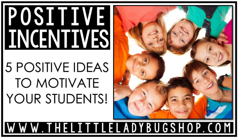 5 Easy Positive Incentives for Students