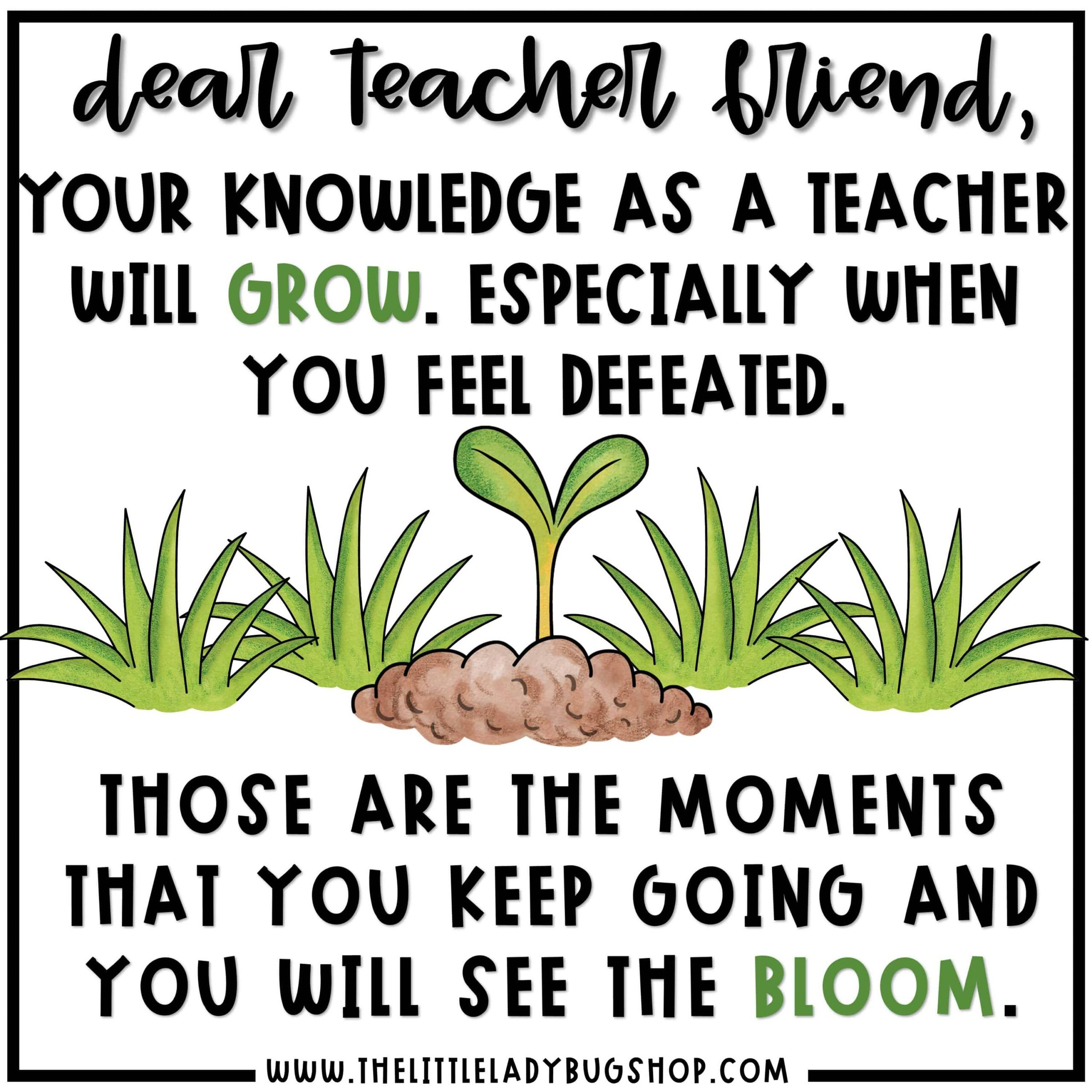 Dear Teacher Friend you are strong, teacher motivational quotes