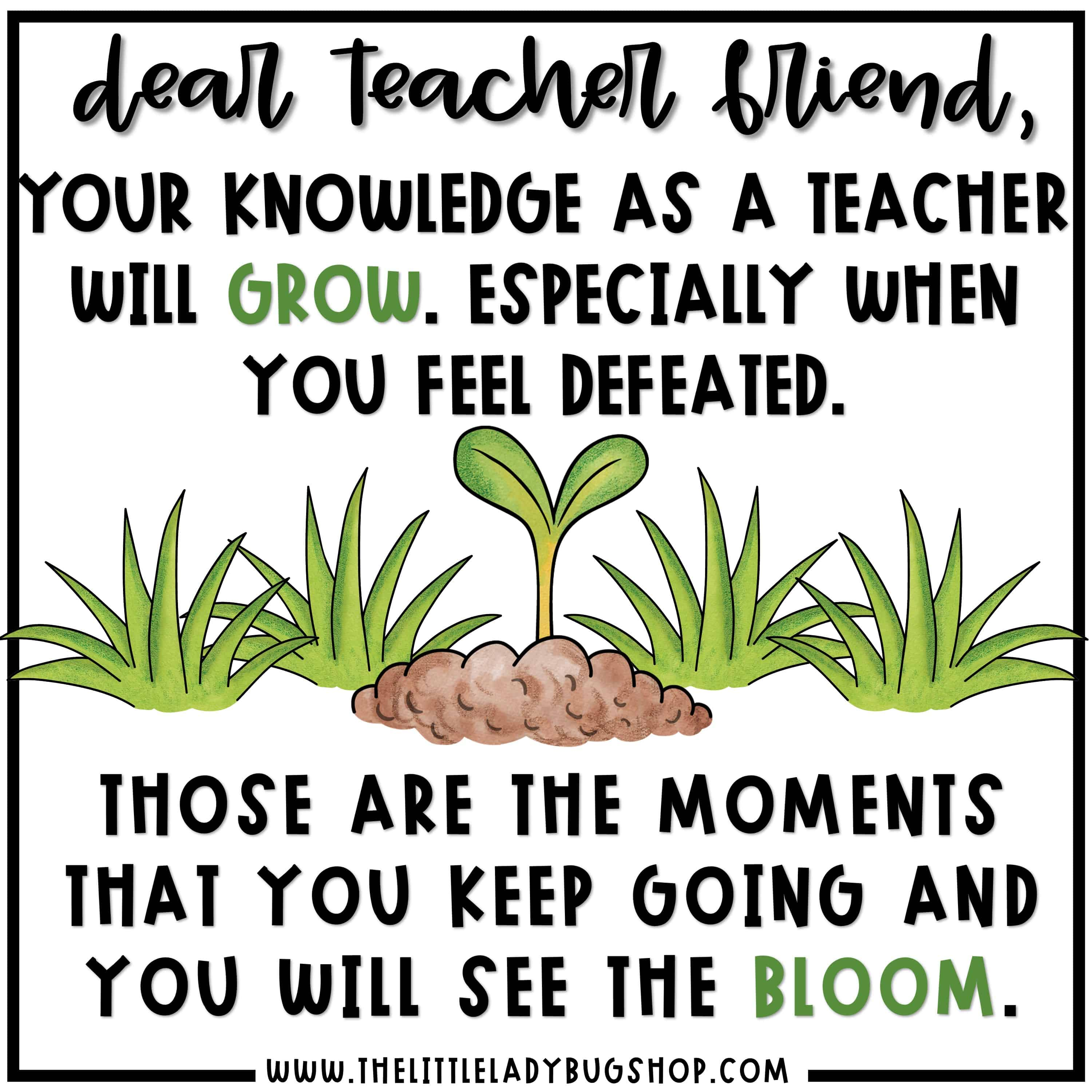 Dear Teacher Friend you are strong, teacher motivational quotes