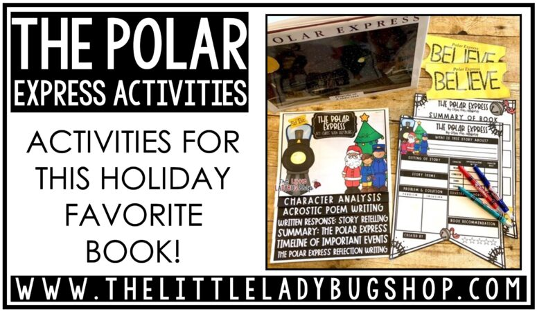 A Holiday Favorite: the Polar Express Activities