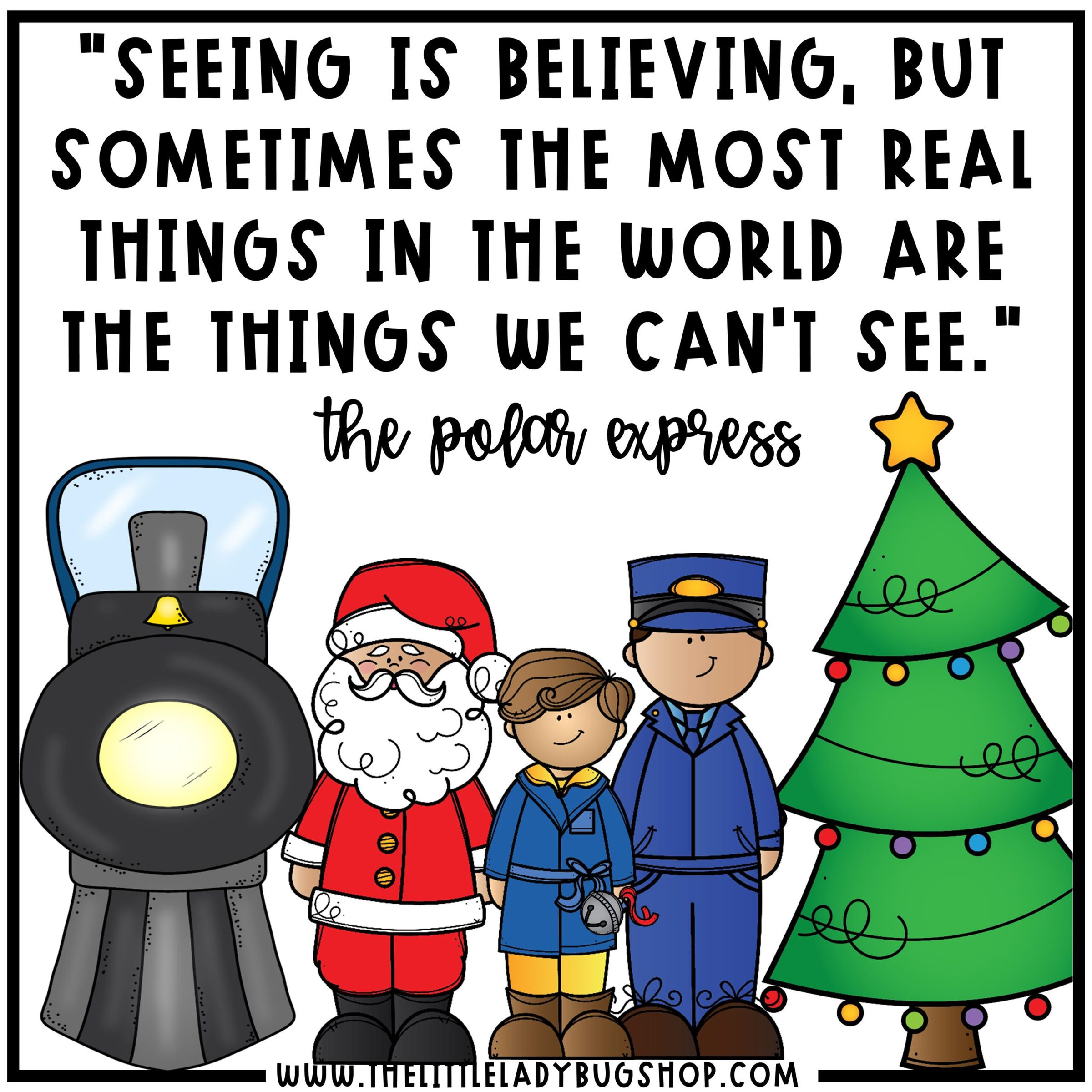 The Polar Express Quote Poster Freebie