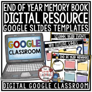 Digital End of Year Memory Book for Google Classroom