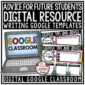 Digital End of Year Advice for Next Years Students Google Classroom