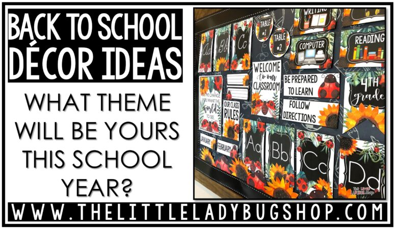 Back to School Classroom Theme Ideas