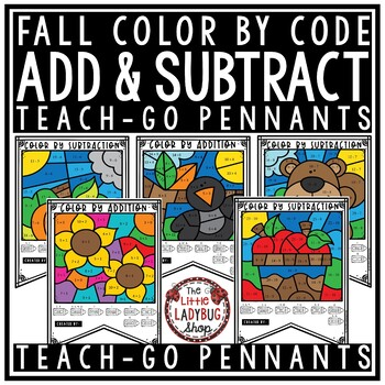 Fall Color by Number Addition & Subtraction Teach- Go ...