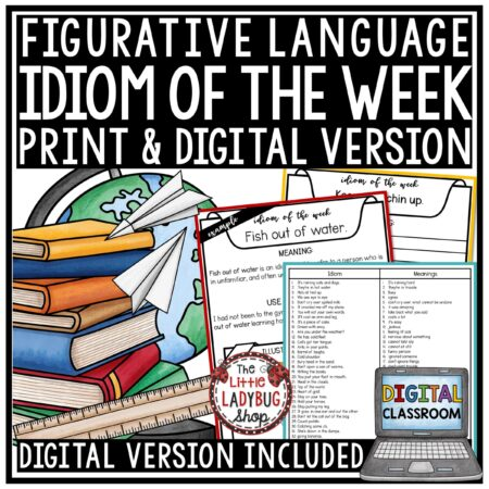 Digital Figurative Language Activities, Idioms of the Week Worksheets Google