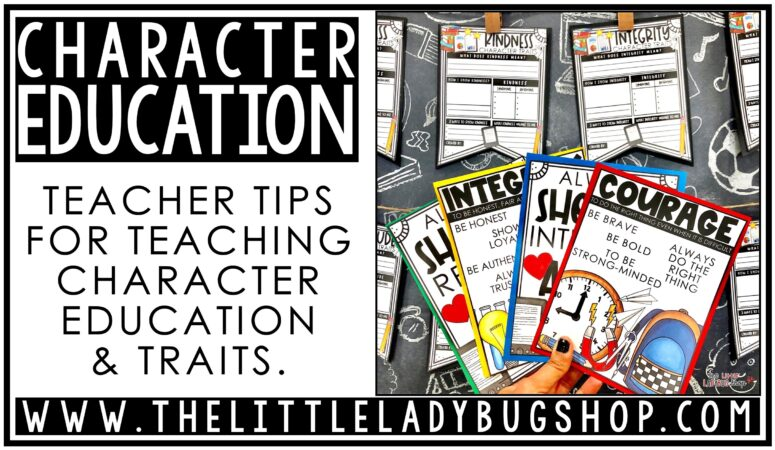 Teaching Character Education & Traits
