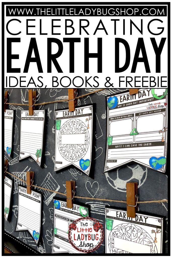 Celebrate Earth Day Ideas and freebie