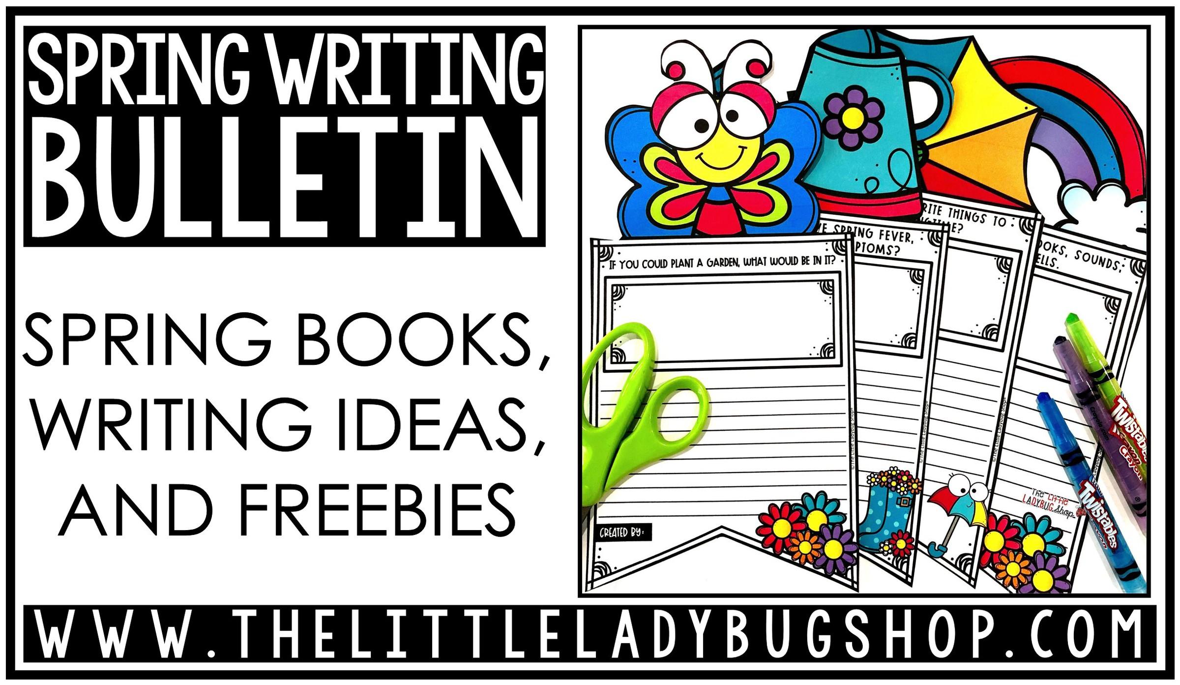 Spring Writing Bulletin Board Ideas The Little Ladybug Shop